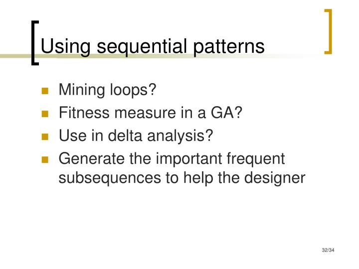 Using sequential patterns