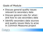 goals of module