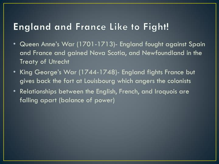 England and France Like to Fight!