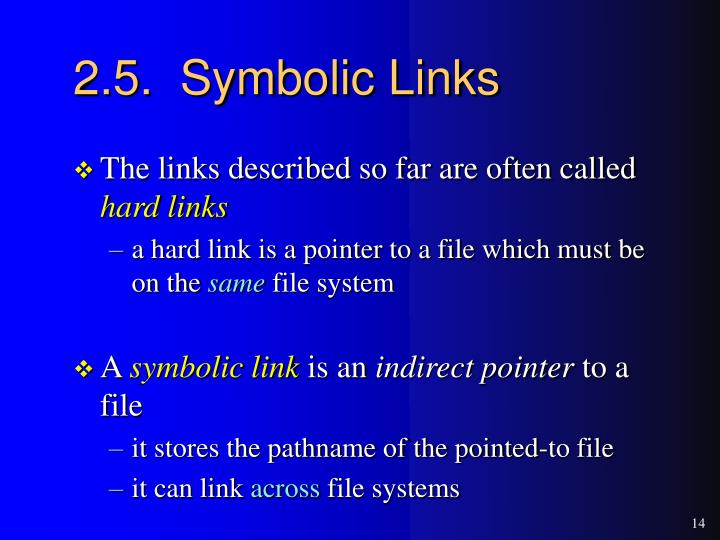 2.5.  Symbolic Links