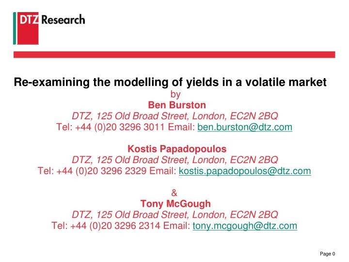 Re-examining the modelling of yields in a volatile market