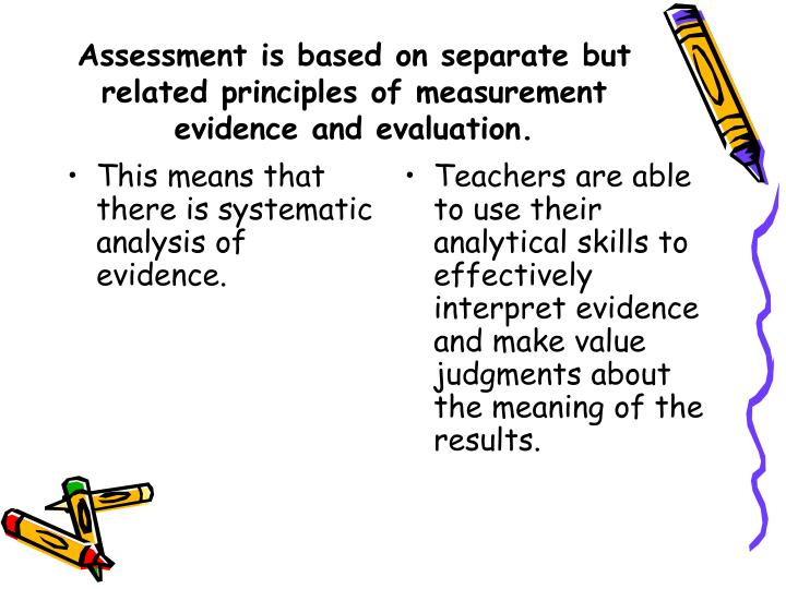 This means that there is systematic analysis of evidence.