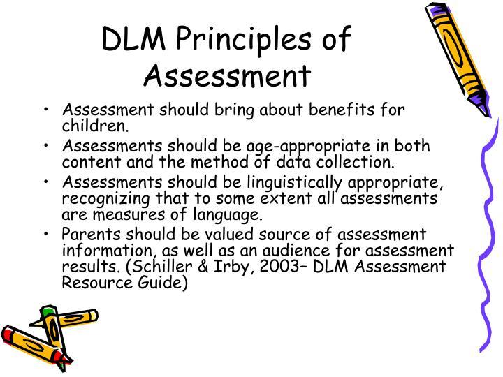 Dlm principles of assessment