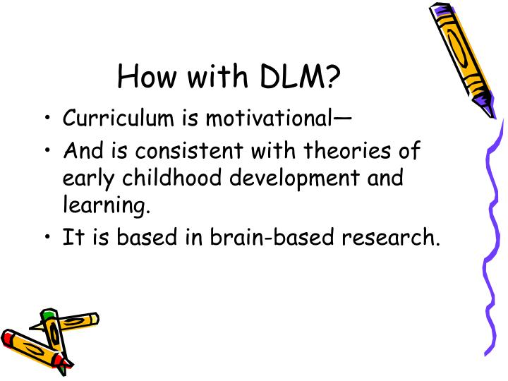 How with DLM?
