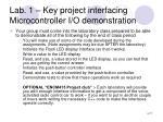 lab 1 key project interfacing microcontroller i o demonstration