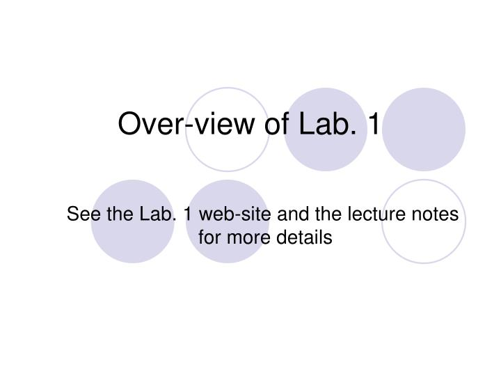over view of lab 1 n.