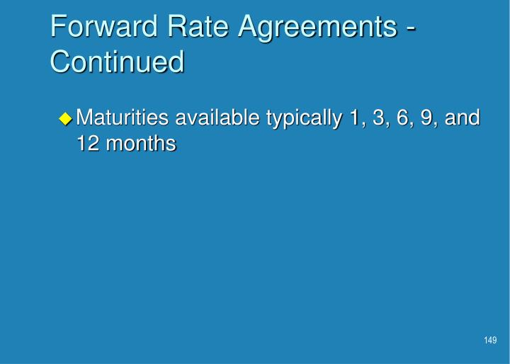 Forward Rate Agreements - Continued
