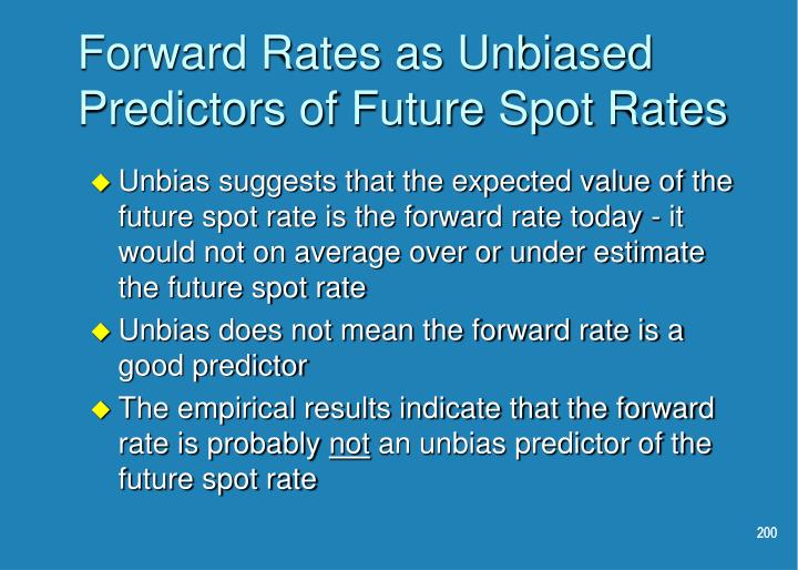 Forward Rates as Unbiased Predictors of Future Spot Rates