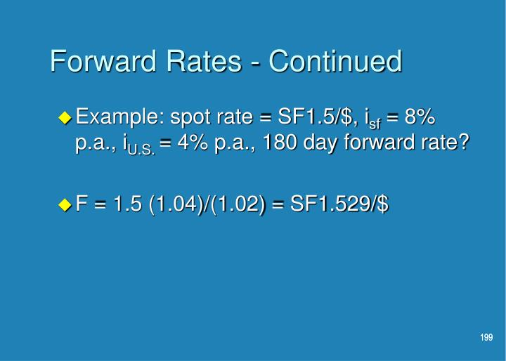 Forward Rates - Continued