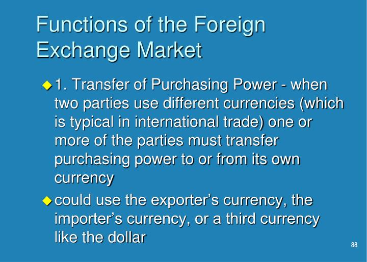 Functions of the Foreign Exchange Market