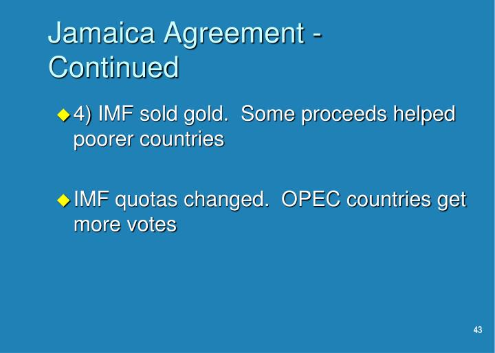 Jamaica Agreement - Continued