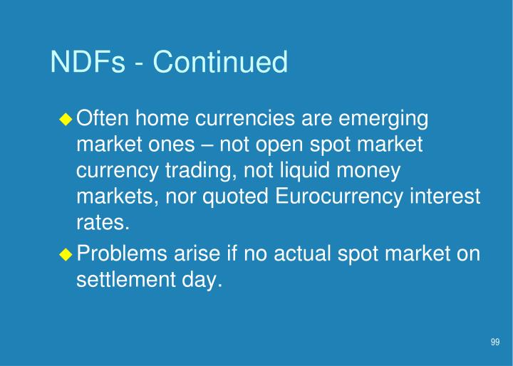 NDFs - Continued