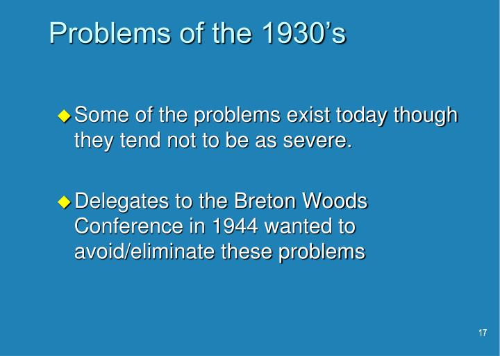 Problems of the 1930's