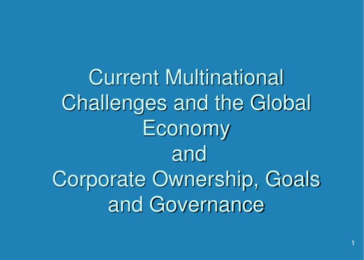 Current Multinational Challenges and the Global Economy