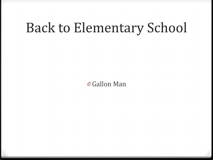 Back to elementary school