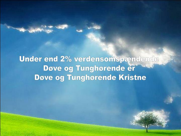 Under end 2% verdensomspændende