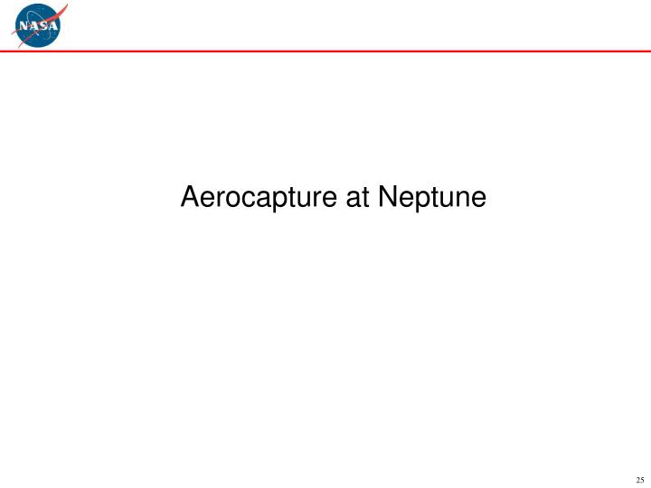 Aerocapture at Neptune