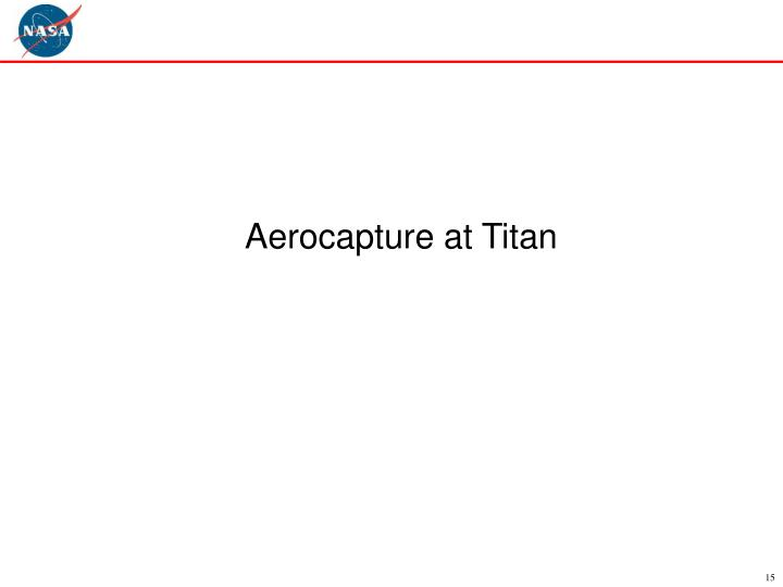 Aerocapture at Titan