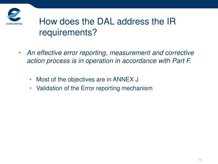 How does the DAL address the IR requirements?