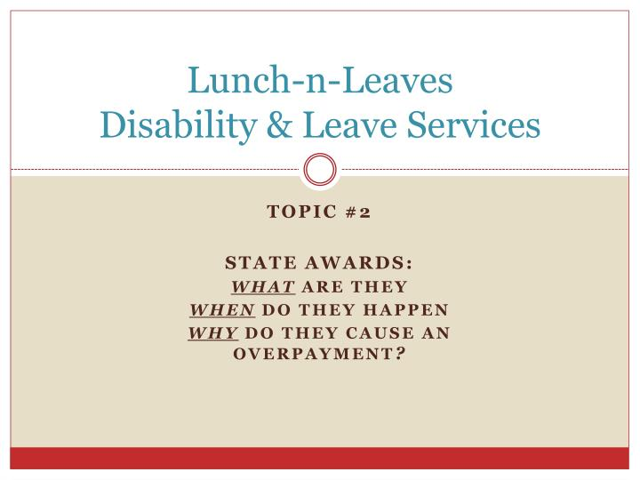 Lunch n leaves disability leave services