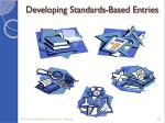 developing standards based entries