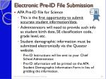 electronic pre id file submission