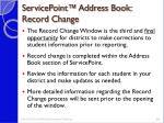 servicepoint address book record change