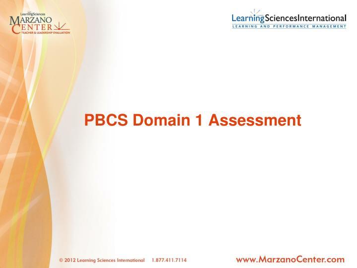 Pbcs domain 1 assessment