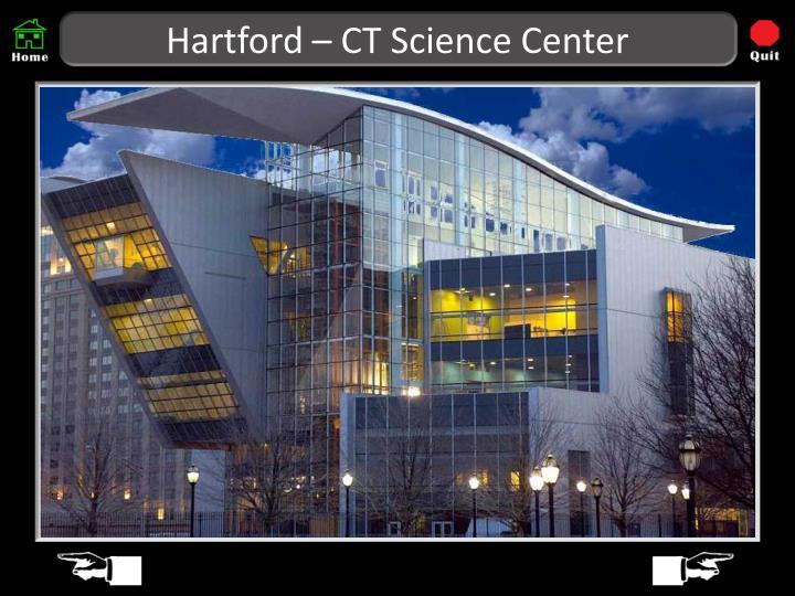 Hartford – CT Science Center