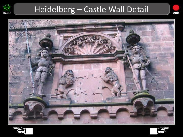 Heidelberg – Castle Wall Detail