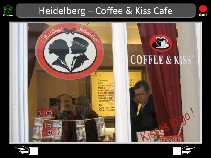 Heidelberg – Coffee & Kiss Cafe