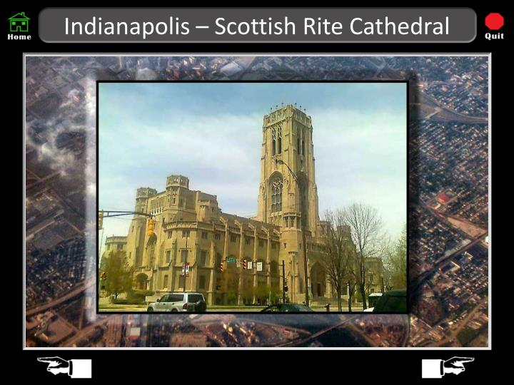 Indianapolis – Scottish Rite Cathedral