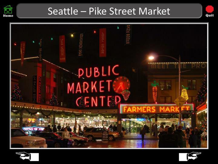 Seattle – Pike Street Market