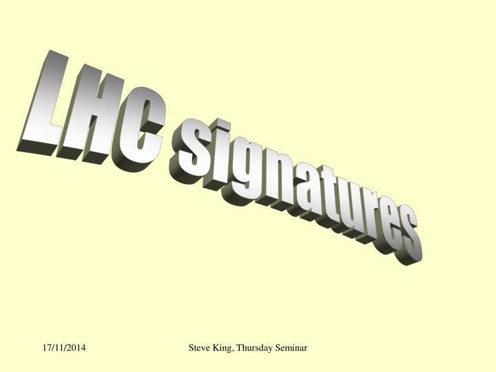 LHC signatures