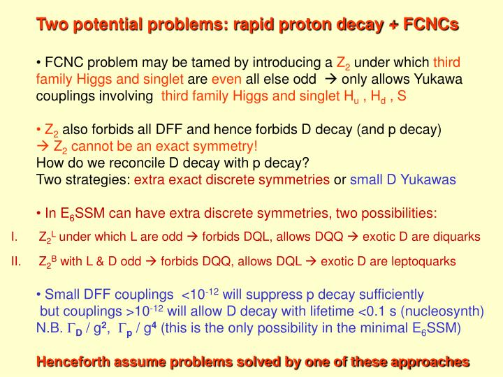 Two potential problems: rapid proton decay + FCNCs