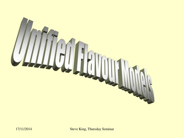 Unified Flavour Models