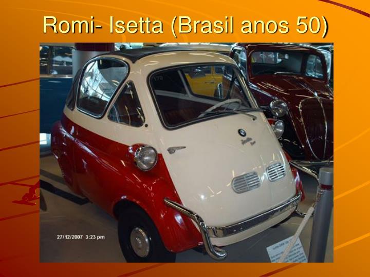Romi- Isetta (Brasil anos 50)