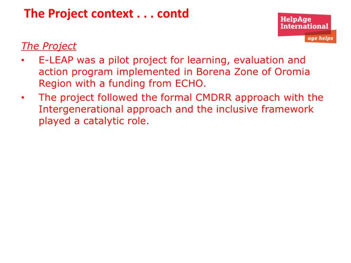 The Project context . . .