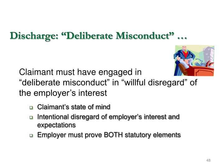 """Discharge: """"Deliberate Misconduct"""" …"""