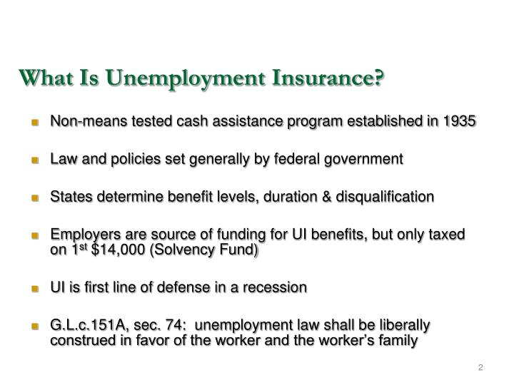 What is unemployment insurance