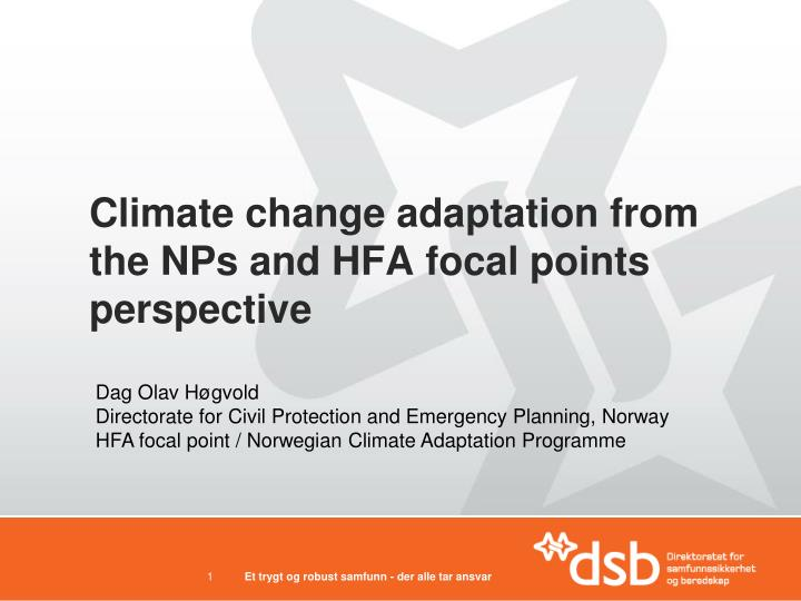 climate change adaptation from the nps and hfa focal points perspective n.
