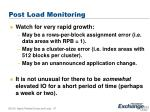 post load monitoring