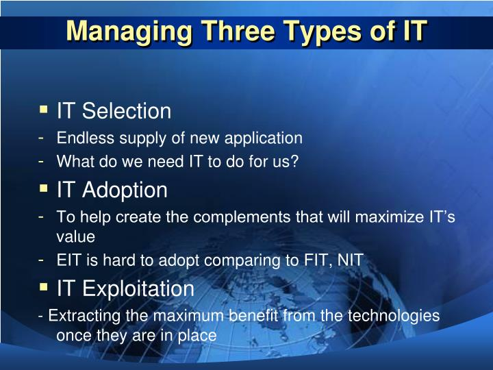 Managing Three Types of IT