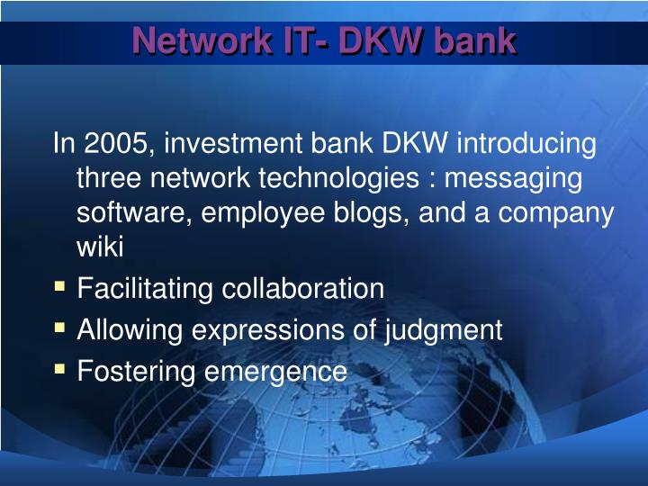 Network IT- DKW bank