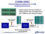 256mb ddr2 preferred memory solution for 512mb dual channel systems