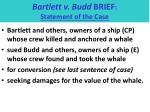 bartlett v budd brief statement of the case