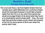 bartlett v budd possible policy rationale
