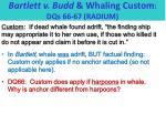 bartlett v budd whaling custom dqs 66 67 radium1