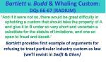 bartlett v budd whaling custom dqs 66 67 radium4