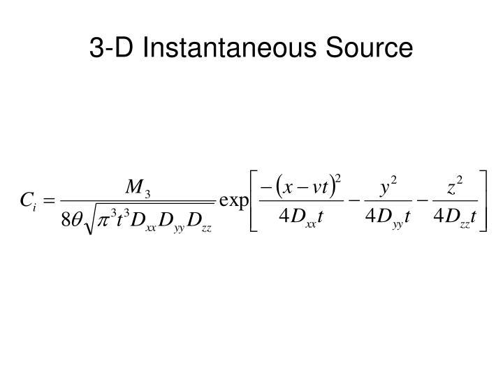 3-D Instantaneous Source